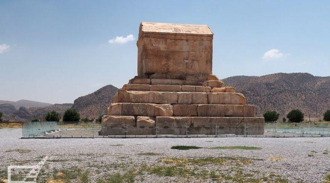 Pasargady, dawna stolica Persji i grobowiec Cyrusa Wielkiego